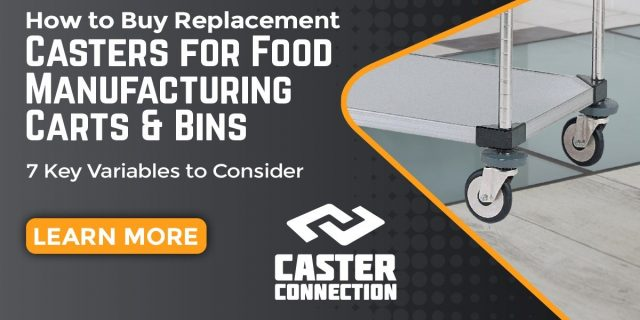 Food Manufacturing Cart Casters